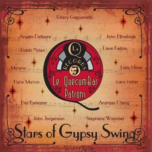 Stars of Gypsy Swing by Le QuecumBar Patrons [Music CD]
