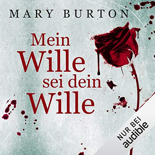 Mein Wille sei dein Wille     Opfer 1              Written by:                                                                                                                                 Mary Burton                               Narrated by:                                                                                                                                 Gilles Karolyi                      Length: 12 hrs and 6 mins     Not rated yet     Overall 0.0