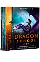 Dragon School: Episodes 1-5 (Dragon School Omnibus Book 1)