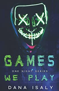 Games We Play (One Night Series)