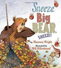 Sneeze, Big Bear, Sneeze!