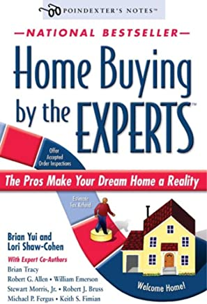 Home Buying by the Experts: How to Make Your Dream Home a Reality