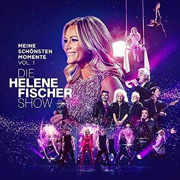 Die Helene Fischer Show - Meine schönsten Momente (Vol. 1)