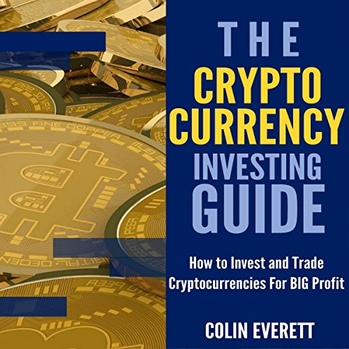 The Cryptocurrency Investing Guide audiobook cover art