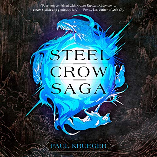 Steel Crow Saga audiobook cover art
