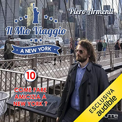 Come fare amicizia a New York? audiobook cover art