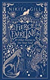 Fierce Fairytales: & Other Stories to Stir Your Soul - Nikita Gill
