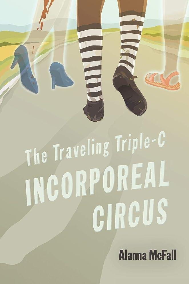 放牧するカンガルー誘発するThe Traveling Triple-C Incorporeal Circus