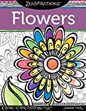 Zenspirations (R) Coloring Book Flowers: Create, Color, Pattern, Play! (Design Originals) 28 Whimsical Floral...
