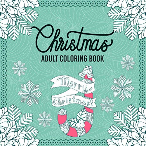 Christmas Coloring Book: An Adult Coloring Book with Festive Designs of...