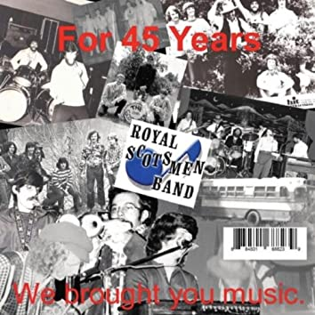 For 45 Years We Brought You Music