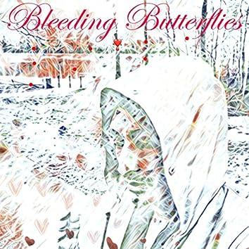 Bleeding Butterflies