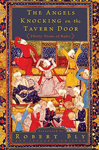 The Angels Knocking on the Tavern Door: Thirty Poems of...