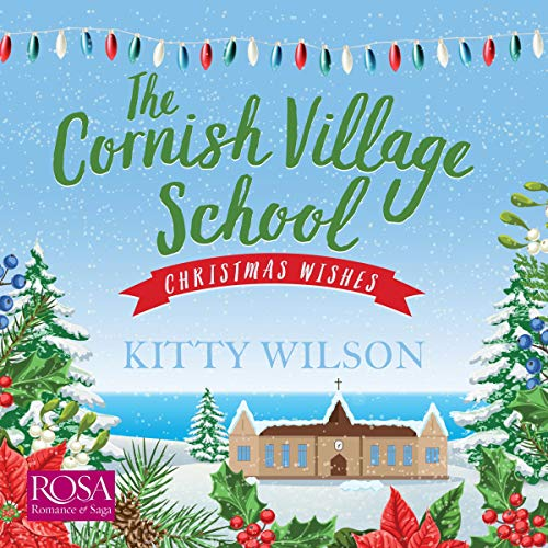 The Cornish Village School: Christmas Wishes cover art