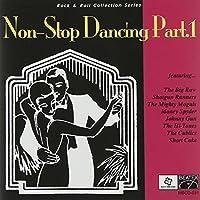 NON-STOP DANCING PART.1