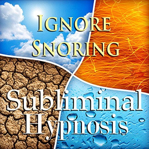 Ignore Snoring Subliminal Affirmations audiobook cover art