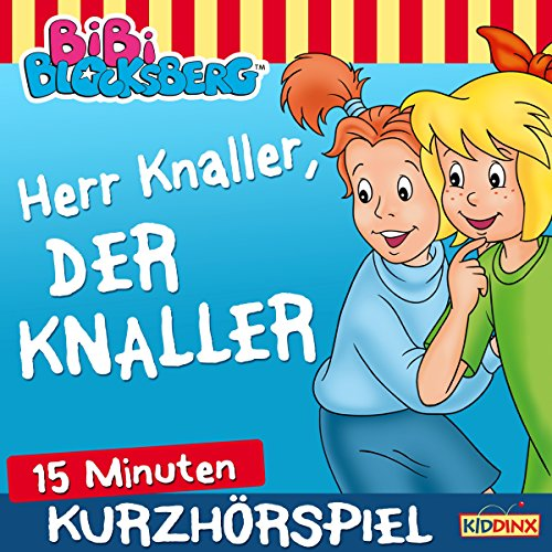 Herr Knaller, der Knaller Titelbild