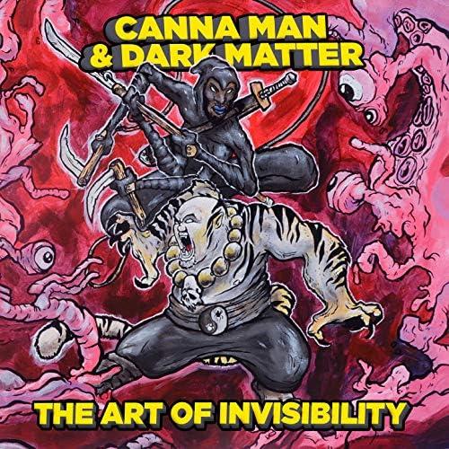 Canna Man & Dark Matter