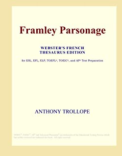 Framley Parsonage (Webster's French Thesaurus Edition)