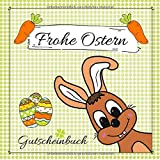 GUTSCHEINBUCH Frohe Ostern: Gutscheinheft zum selbst gestalten | 12 farbige Gutscheine - für jeden Monat einer | Geschenkbuch zum Osterfest