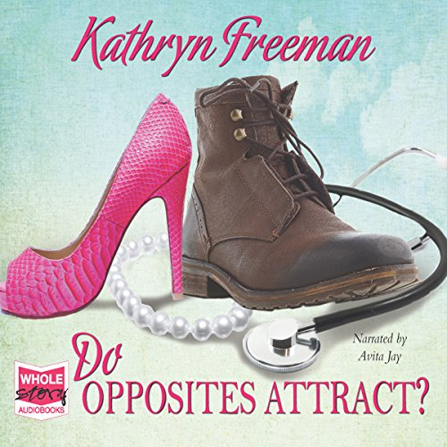 Do Opposites Attract? audiobook cover art
