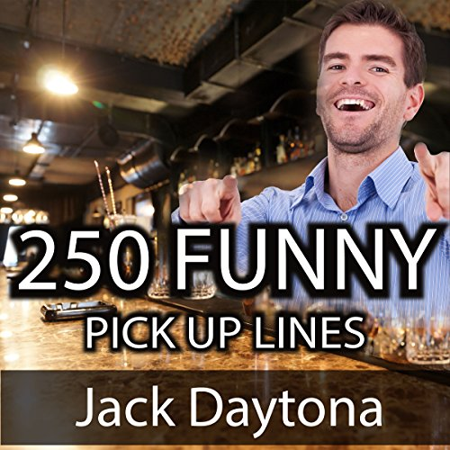 250 Ultimate Funny Pick Up Lines cover art