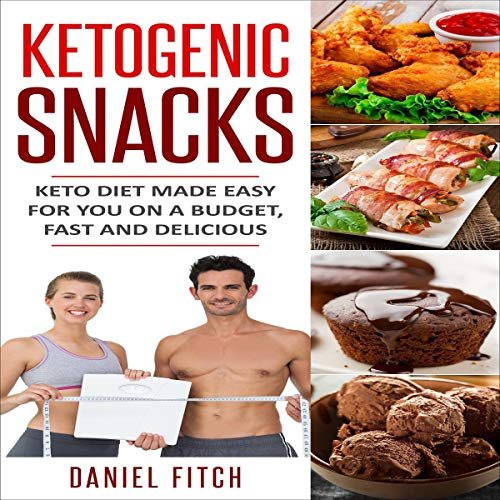Ketogenic Snacks Keto Diet Made Easy For You On A Budget Fast And