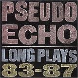 Songtexte von Pseudo Echo - Long Plays 83-87