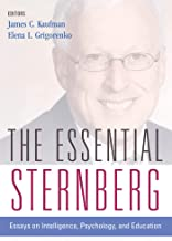The Essential Sternberg: Essays on Intelligence, Psychology, and Education (English Edition)