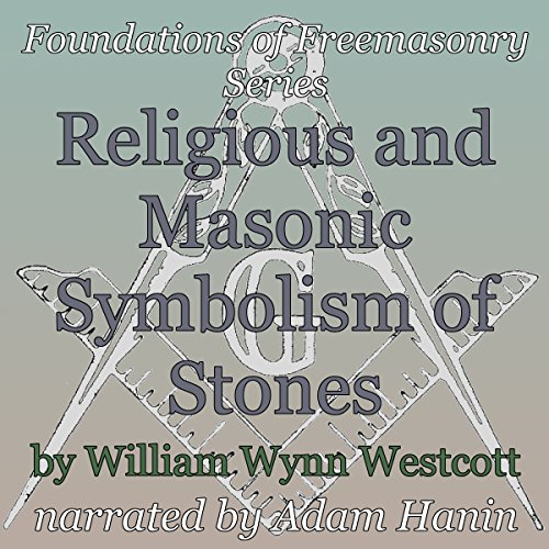 Religious and Masonic Symbolism of Stones audiobook cover art