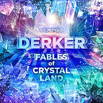 Fables of Crystal Land