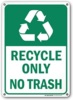 Best recycle only no trash sign Reviews