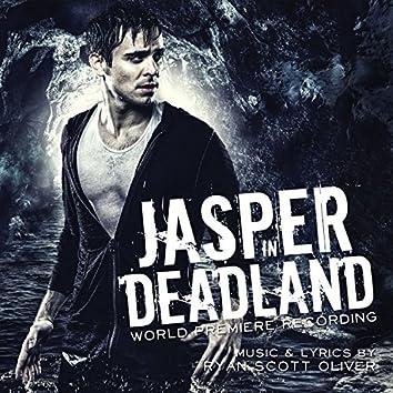 Jasper In Deadland (World Premiere Recording)