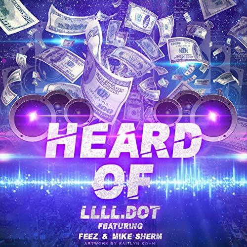 LLLL.Dot feat. Feez & Mike Sherm