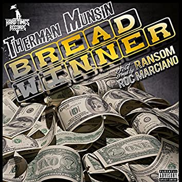 Bread Winner (feat. Ransom)