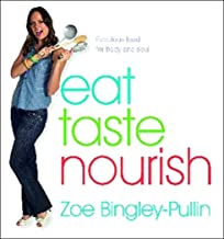 Eat Taste Nourish: Fabulous food for body and soul
