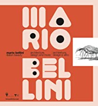 Mario Bellini: Italian Beauty: Architecture, Design, and More
