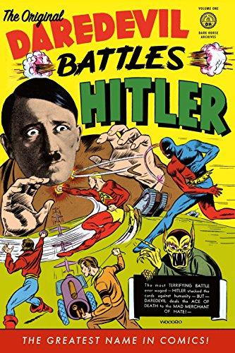 The Original Dardevil Archives Volume 1: Daredevil Battles Hitler