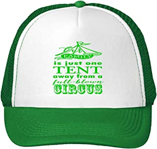 Trucker Hat Our Family Just One Tent Away from Full Blown Circus Snaps One Size