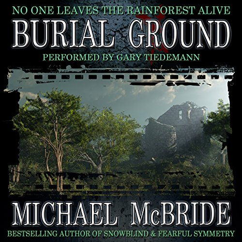 Burial Ground: A Novel                   By:                                                                                                                                 Michael McBride                               Narrated by:                                                                                                                                 Gary Tiedemann                      Length: 12 hrs and 41 mins     232 ratings     Overall 4.1