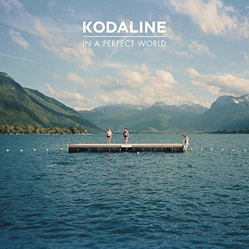 In A Perfect World by Kodaline (2013-10-08)