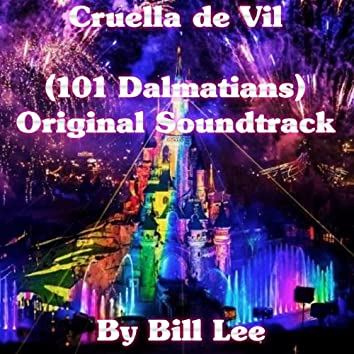 Cruella De Vil (101 Dalmatians, Original Soundtrack)