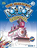Greatest Dot-to-Dot Book in the World (Book 1) - Vacation Activities for Kids - Relaxing Puzzles