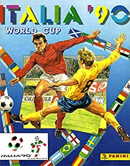 Álbum mundial de fútbol Italia 1990 (English Edition) eBook: panini: Amazon.es: Tienda Kindle