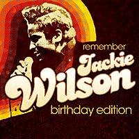 Remember Jackie Wilson