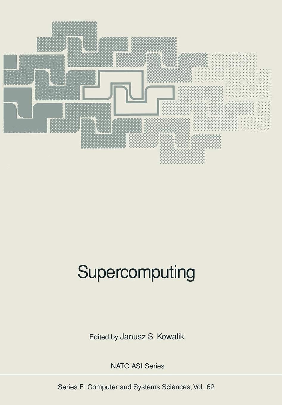絶対に会話伝染病Supercomputing (Nato ASI Subseries F:)