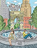 The Big Apple Coloring Book, New York City and Beyond: 48 Unique Illustrations of New York for you to color by hand. Cities and architecture adult coloring book. (New York drawings)