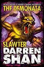 Slawter (The Demonata. Book 3) by Shan. Darren ( 2013 ) Paperback