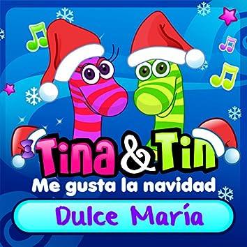 Me Gusta la Navidad Dulce Maria