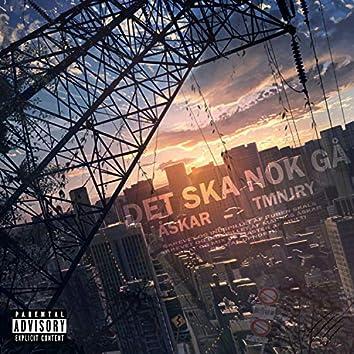 Det Ska Nok Gå (feat. TMNJRY)